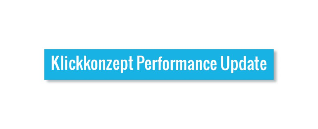 Klickkonzept Performance Update
