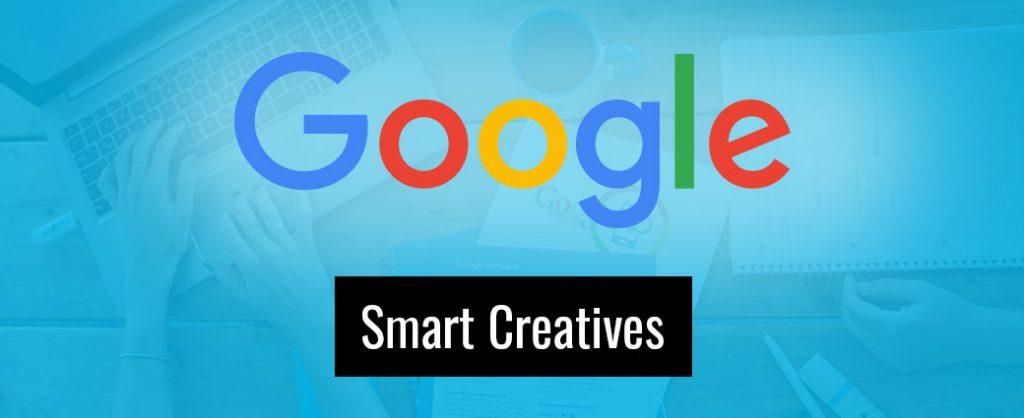 Die richtige Ansprache dank Google Smart Creatives.