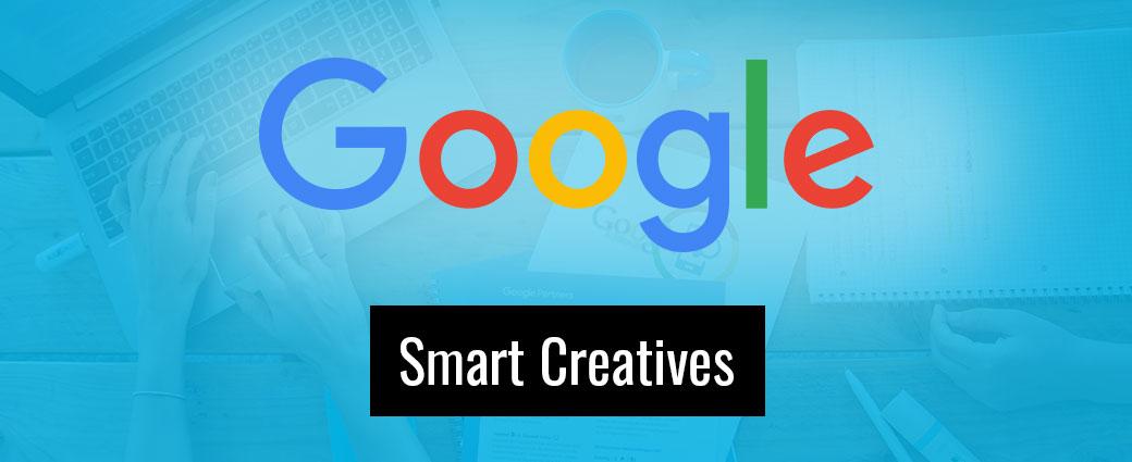 Immer die richtige Ansprache – Mit Google Smart Creatives