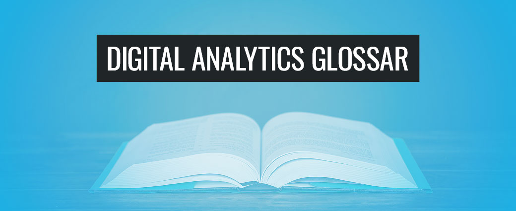 Digital Analytics Glossar
