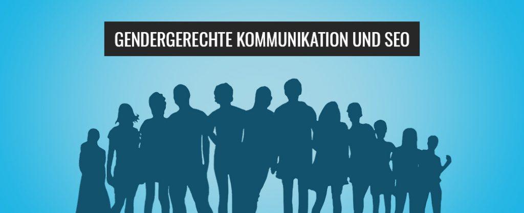 Gendergerechte Kommunikation und SEO