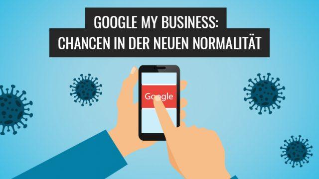 Google-My-Business-chancen-in-der-neuen-normalitaet