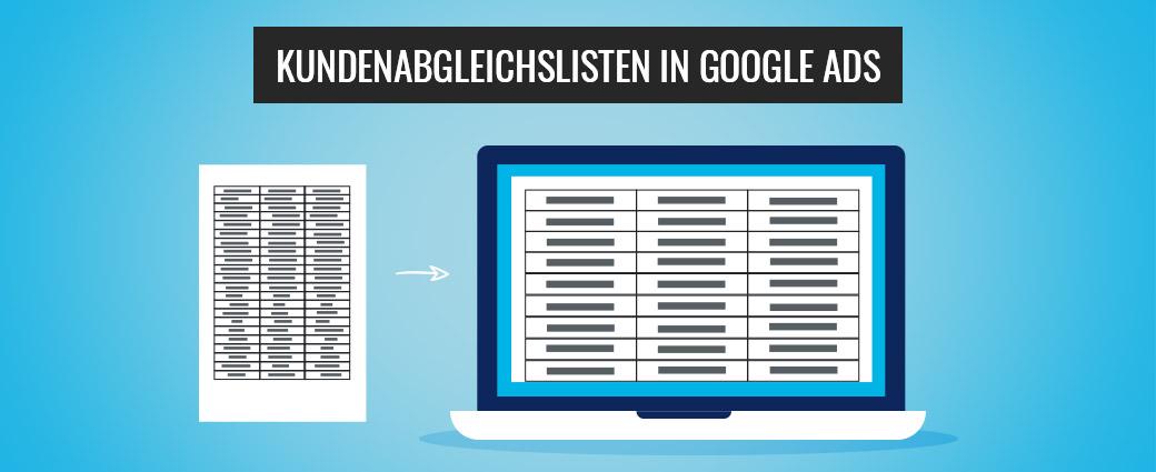 Kundenabgleichslisten in Google Ads