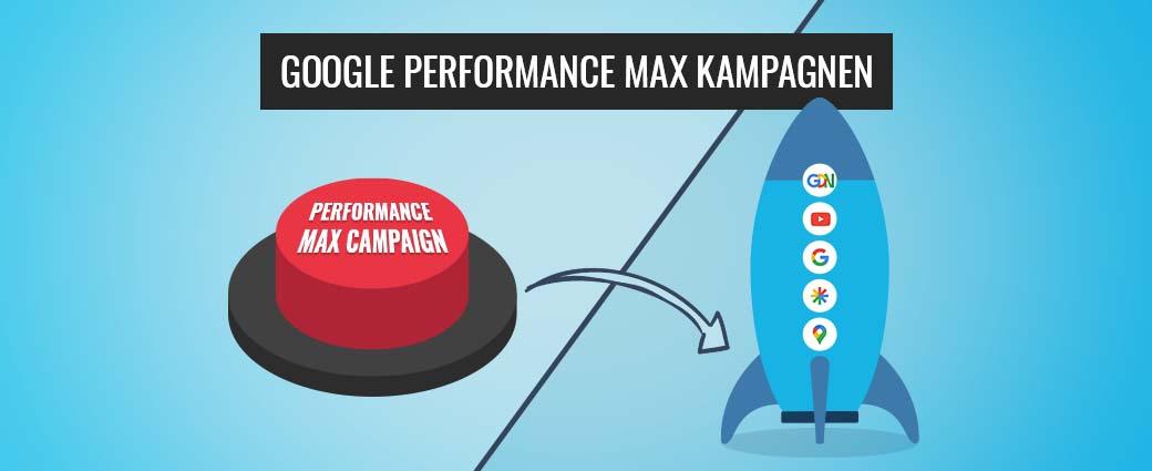 Google Performance Max Kampagnen